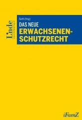 Icon of Das neue Erwachsenenschutzrecht