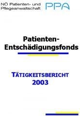 Icon of Patienten Entschädigungsfonds Tätigkeitsbericht 2003