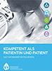 Kompetent als Patient